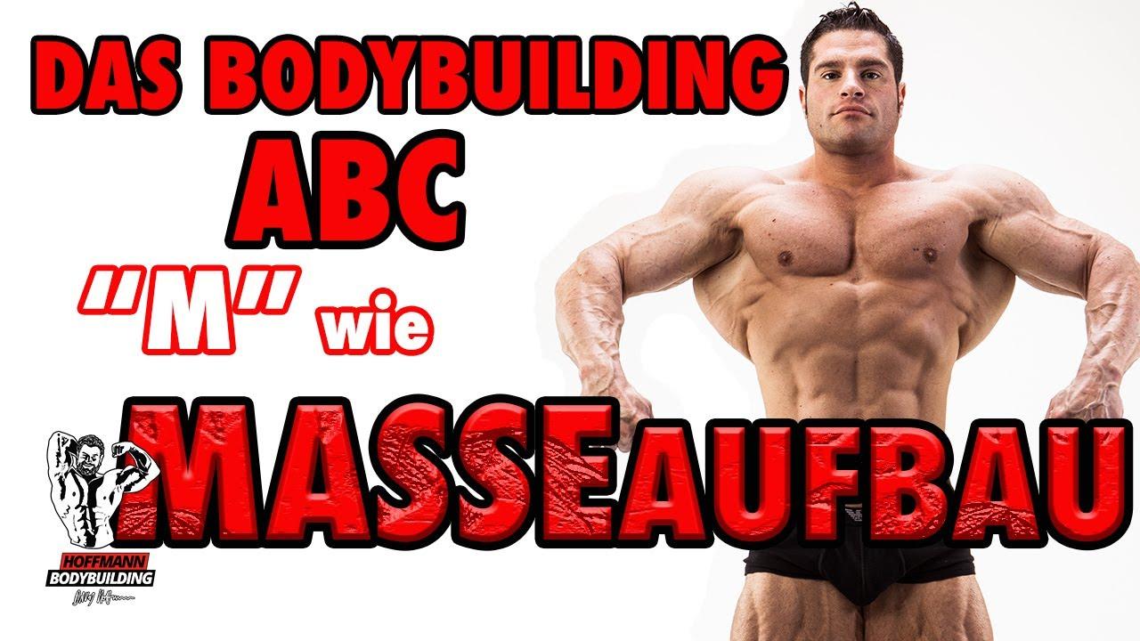 "Bodybuilding ABC: ""M"" wie MASSEAUFBAU"