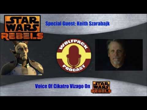 WolfPack Special Episode: Keith Szarabajka Interview (Voice Of Cikatro Vizago On Rebels)