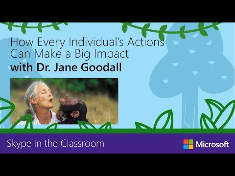 Skype In The Classroom Broadcast With Dr. Jane Goodall