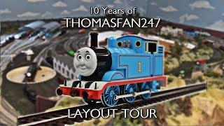 ThomasFan247's 10 Year Anniversary: LAYOUT TOUR!