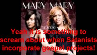 Servants Of the Savior or Satan Part 2: Mary Mary