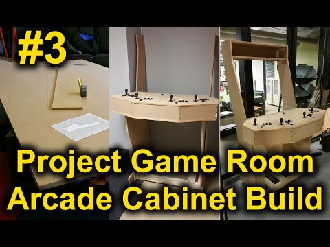 Project Game Room - Arcade Cabinet Build | Part 3