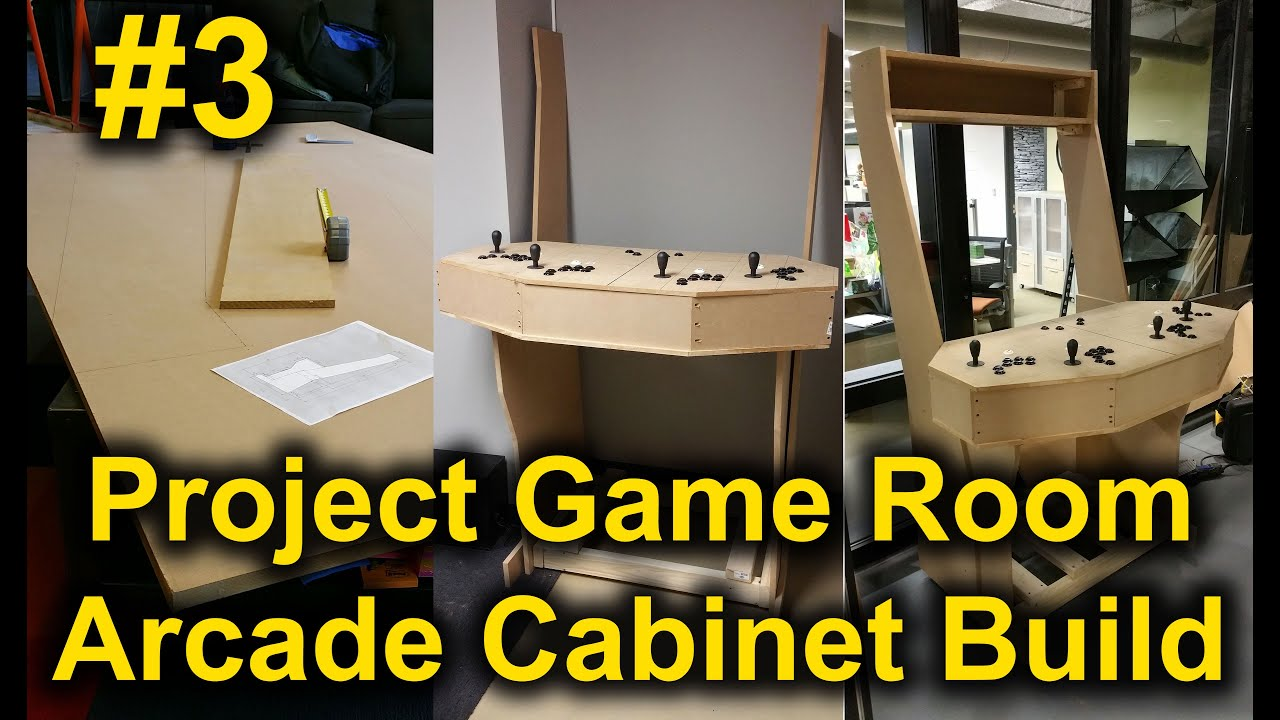 Project Game Room   Arcade Cabinet Build | Part 3