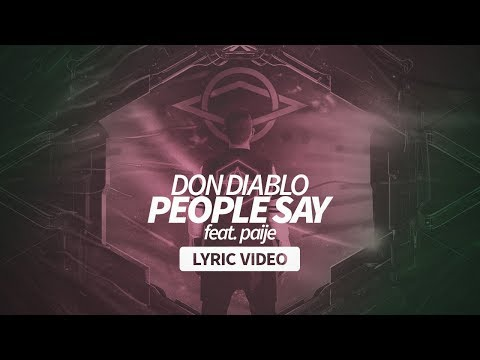 Don Diablo - People Say ft. Paije [Lyric Video]