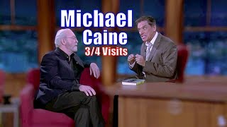 Michael Caine - Goes On About Camels, Hilarity Ensues - 3/4 Visits In Chronological Order