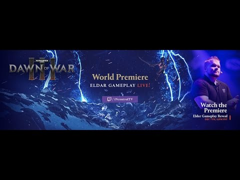 Dawn of War III: Eldar Gameplay