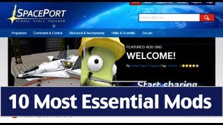 Kerbal Space Program - Guide To The 10 Most Essential Mods & Add Ons