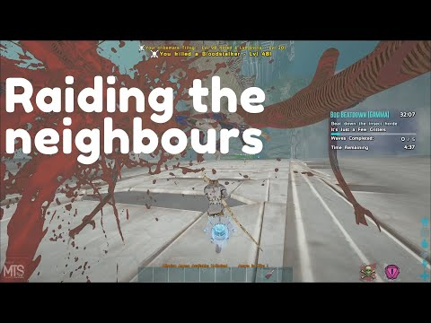 Raiding The Neighbours - ARK MTS Season 5