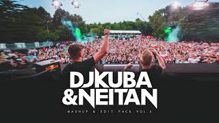 DJ KUBA & NEITAN - Mashup & Edit Pack Vol 6