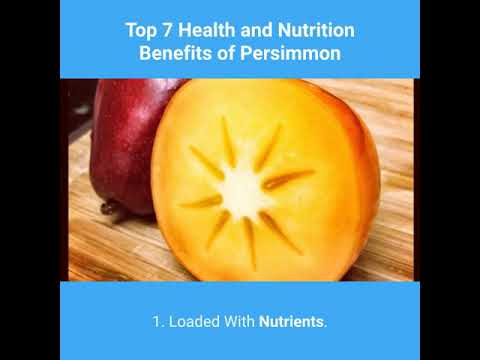 Top 7 Health And Nutrition Benefits Of Persimmon-Good Foods For Health