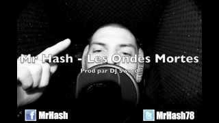 Mr Hash - Les Ondes Mortes _ Prod. DJ Sword