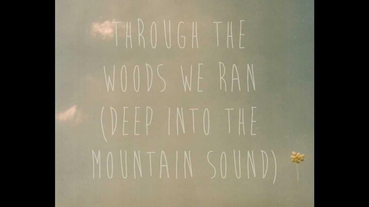 of monsters men mountain sound lyrics youtube. Black Bedroom Furniture Sets. Home Design Ideas