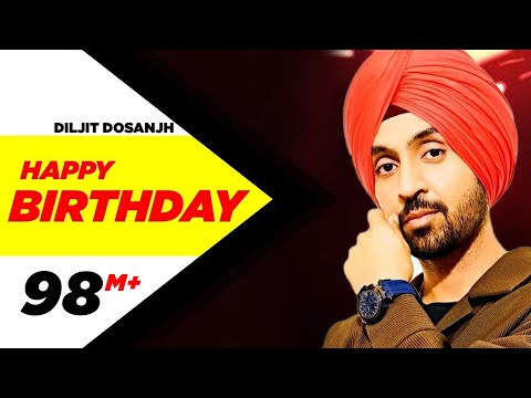 Happy Birthday | Disco Singh | Diljit Dosanjh |...