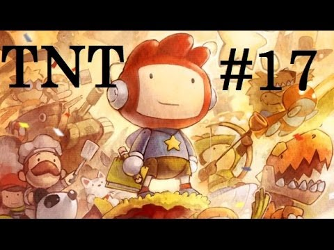TNT Plays: Scribblenauts - A series of unfortunate failures.