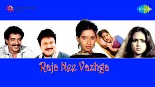 Raja Nee Vazhga   Eru Raja Eru song