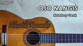 Ojo Nangis Karaoke Nada Cowok Akustik Male Key Ndarboy Genk