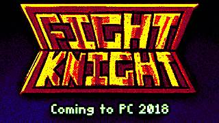 FIGHT KNIGHT kickstarter trailer!