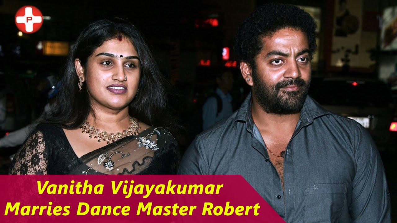 Vanitha Vijayakumar marries Dance Master Robert | 3rd ...