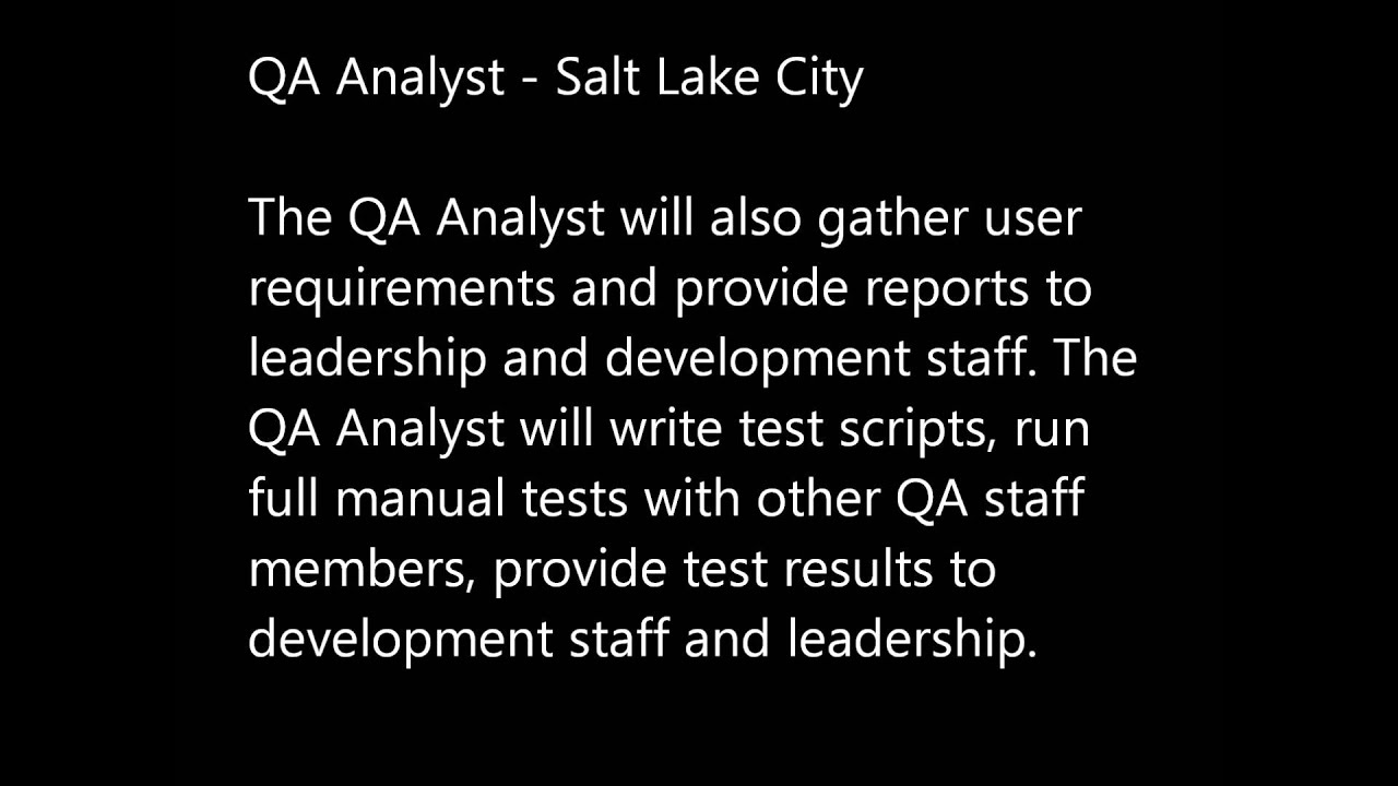 quality assurance analysts and developers quality assurance analysts and developers