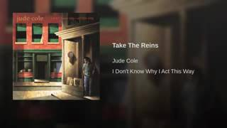 Watch Jude Cole Take The Reins video