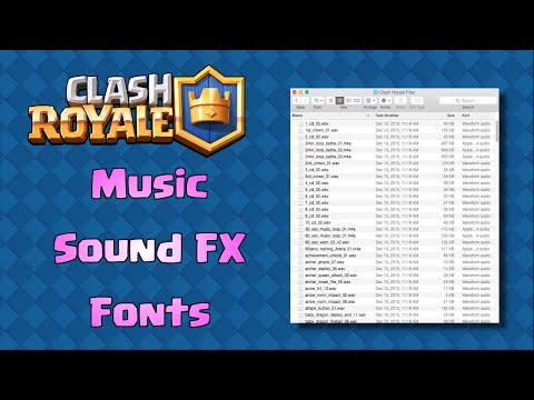 Clash Royale Music, Sound Effects, and Fonts