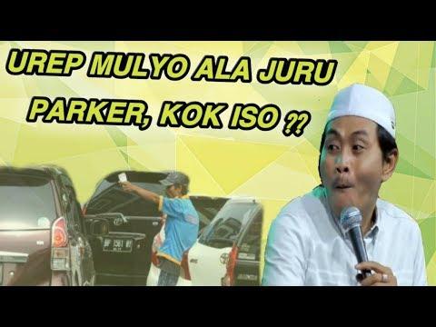 PENGEN UREP MULYO ?? Dadio Koyok TuKang Parker Wkk KH Anwar Zahid Top Markotop 2018