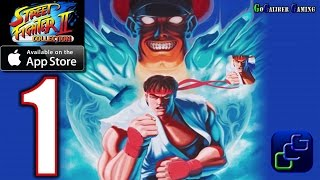 STREET FIGHTER 2 COLLECTION iOS Walkthrough - Gameplay Part 1 - Champion Edition RYU