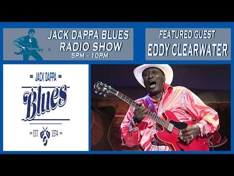 Eddy Clearwater   Jack Dappa Blues Radio