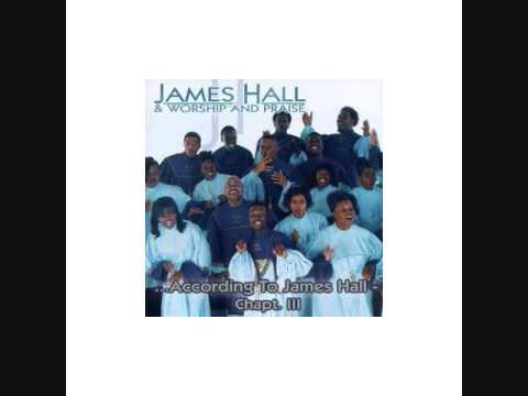 "James Hall and Worship & Praise "" I'm Not The Same"
