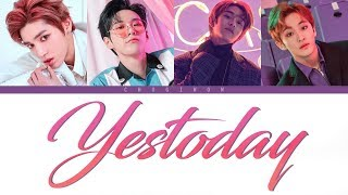NCT U - YESTODAY (Color Coded Lyrics Han Rom Eng)