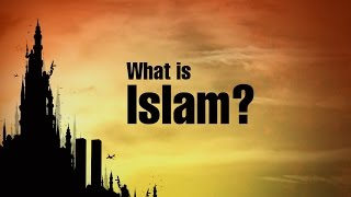 1. What is Islam? | Islam, the Quran, and Christianity