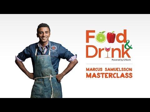 GTBank Food & Drink Fair - Marcus Samuelsson Masterclass