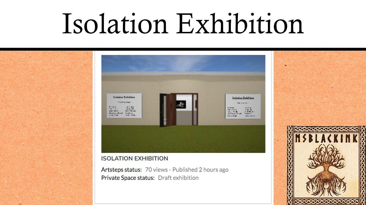 |solation Exhibition