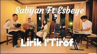 I Tirof Sabyan Ft Esbeye MP3