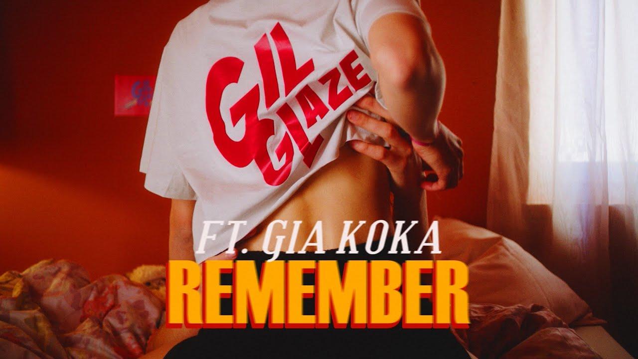 Gil Glaze x Gia Koka - Remember (Official Music Video)