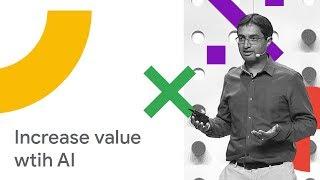 (Bulut Gelecek '18)Google Cloud AI ile Müşteri Değeri yaratmak
