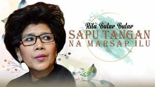 Rita Butar Butar - Sapu Tangan Na Marsap Ilu MP3 MP3