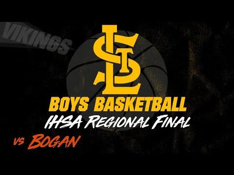 Varsity Boys Basketball: St. Laurence Vs Bogan - IHSA Regional Final