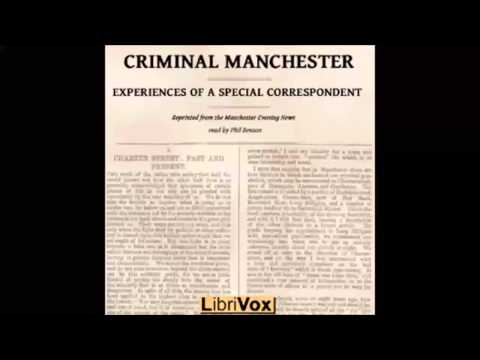 Criminal Manchester: Experiences of a Special Correspondent