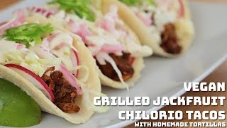 Vegan BBQ: Grilled Jackfruit Chilorio Tacos with Homemade Tortillas