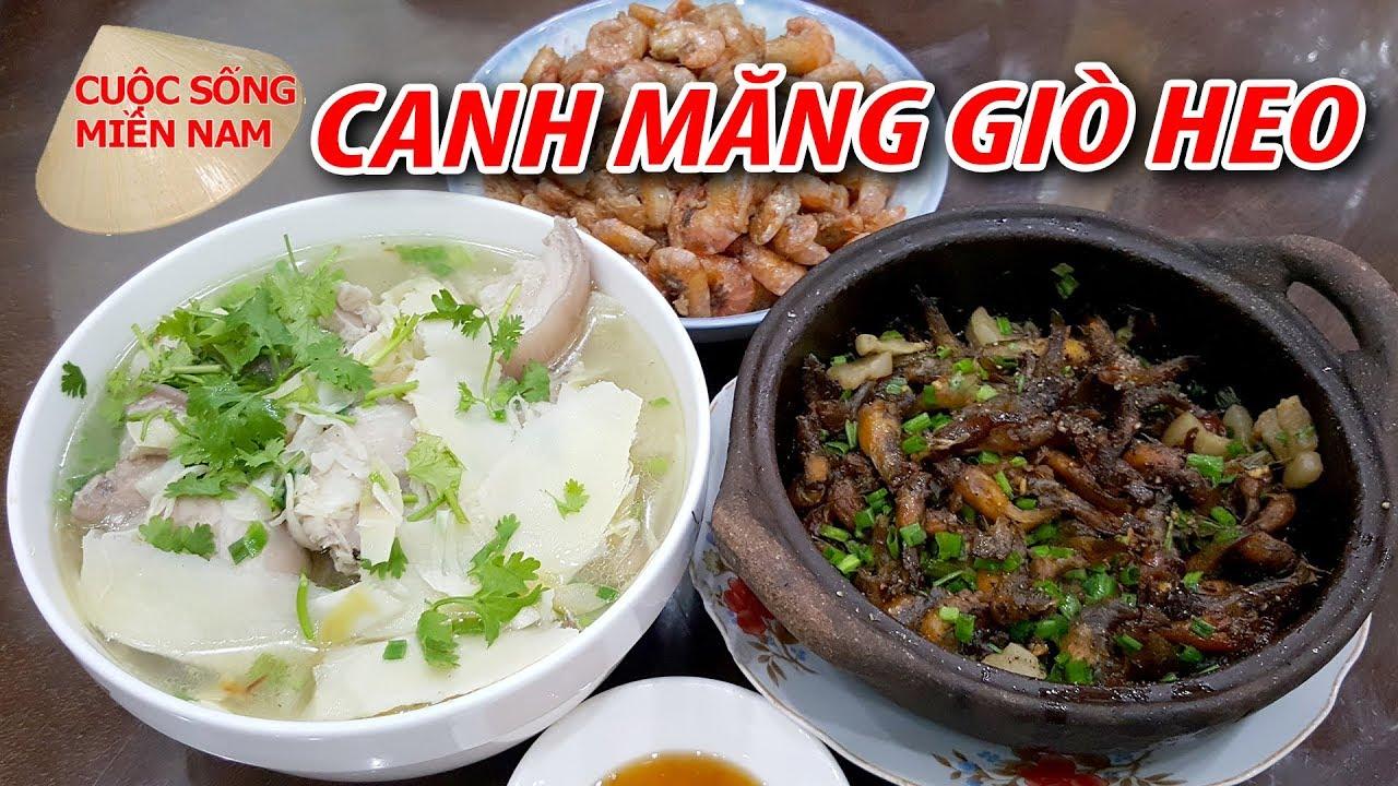 Nấu Canh Măng Tươi Giò Heo – Cá Bống Trứng Kho Tiêu cho Ngày Mưa | Nam Việt