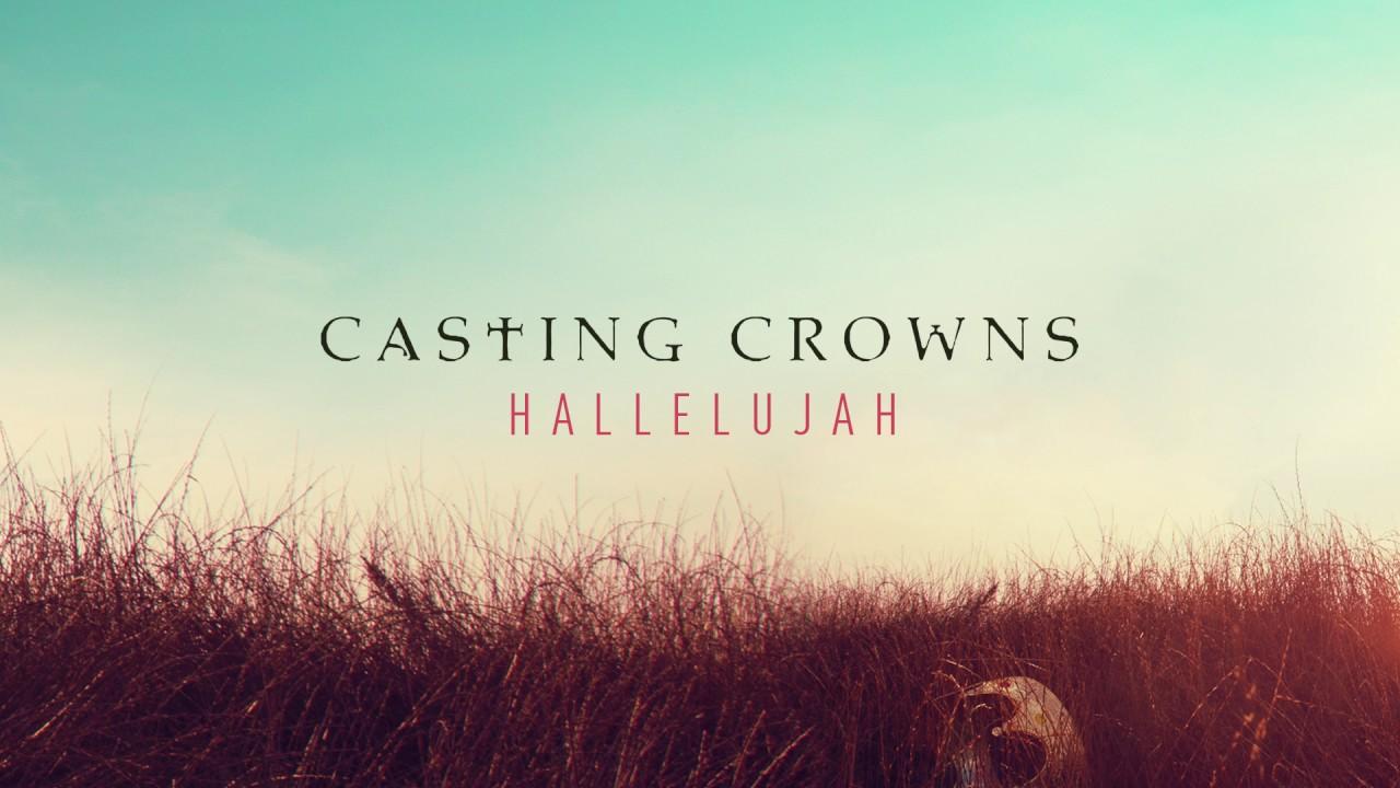 casting-crowns-hallelujah-audio-casting-crowns