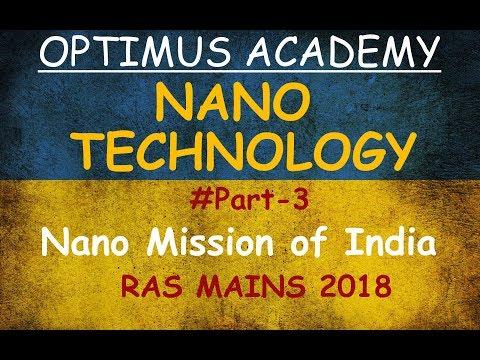 Nano-Technology | Nano Mission of India | PART 3 | RAS MAINS | UPSC | RFS | SSC |