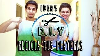 DIY: RECICLA TUS PLAYERAS Thumbnail