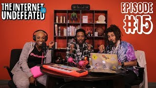 Wendy Williams, Virginity Stories & More ft.CP & Precious Hall-E15 | The Internet Is Undefeated