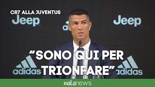 """Juve, Cristiano Ronaldo si presenta: """"Io diverso da tutti, qui per trionfare"""""""
