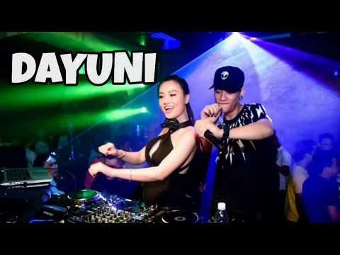 DJ DAYUNI REMIX TERBARU 2018