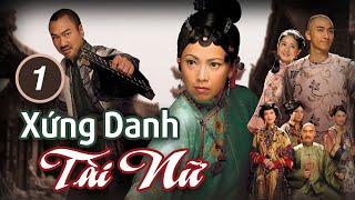 Xứng Danh Tài Nữ tập 1 (tiếng Việt) | Lê Diệu Tường, Đặng Tụy Văn, Ngô Trác Hy | TVB 2009