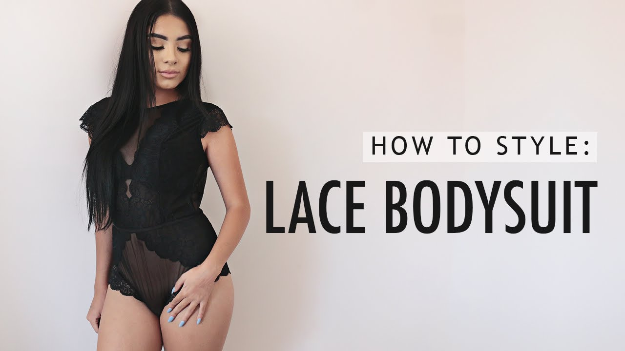724e4ea3a9269 HOW TO WEAR A LACE BODYSUIT - YouTube