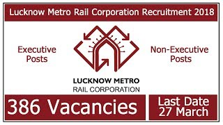 Lucknow Metro Jobs 2018 # UP JOBS 2018 # Govt Jobs 2018